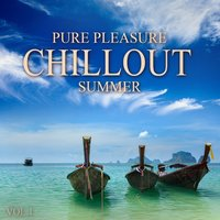 Pure Pleasure Chillout Summer, Vol.1 — сборник