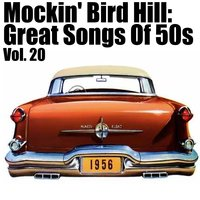 Mockin' Bird Hil: Great Songs of 50s, Vol. 20 — сборник