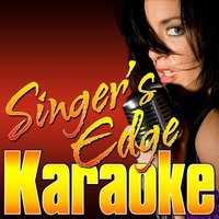 What About Love — Singer's Edge Karaoke