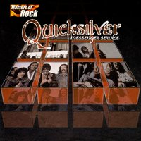 Masters Of Rock — Quicksilver Messenger Service