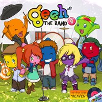 Heaven — Geeh the Band