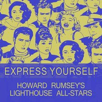 Express Yourself — Howard Rumsey's Lighthouse All-Stars