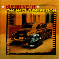 Buena Vista The Next Generation — Los Herederos