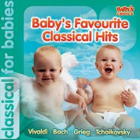 Baby's Favourite Classical Hits — Пётр Ильич Чайковский