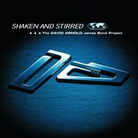 Shaken And Stirred — David Arnold