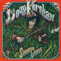 Swamp Grass — Doug Kershaw