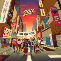 Good Will Prevail — Griz