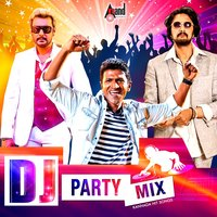 DJ Party Mix Kannada Hit Songs — сборник