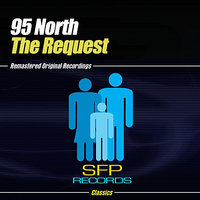 The Request — 95 North