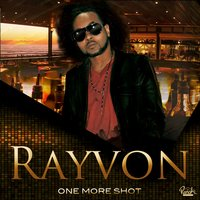 One More Shot - Single — Rayvon