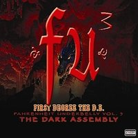 FU3 The Dark Assembly — First Degree the D.E.