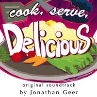 Cook, Serve, Delicious! — Jonathan Geer