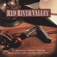 Red River Valley — Mickey Raphael, Charles Cochran, Mark Howard, Gene Wooten, Stuart Duncan, Jim Ferguson