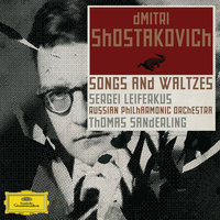 Shostakovich: Orchestral Songs — Russian Philharmonic Orchestra [Orchestra], Thomas Sanderling [Conductor], Sergei Leiferkus [Baritone], Russian Philharmonic orchestra, Thomas Sanderling, Sergei Leiferkus