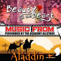 Music from Beauty and the Beast & Aladdin — The Academy Allstars