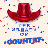 The Greats of Country — Country And Western, Top Country All-Stars, Country Nation, Country And Western|Country Nation|Top Country All-Stars
