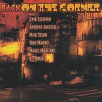 Back on the Corner — Dave Liebman