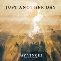 Just Another Day — Drumlord, Jay Vinchi
