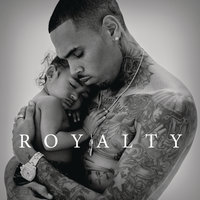 Royalty — Chris Brown