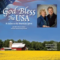 God Bless the USA — Bill & Gloria Gaither