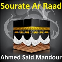 Sourate Ar Raad — Ahmed Said Mandour
