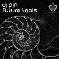 DJ PIN Future Tools — сборник