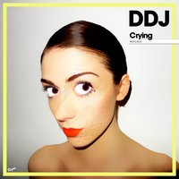 Crying - EP — Daddy DJ, Vincent Esteve, Hilo