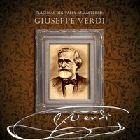 Classical Digitally Remastered: Giuseppe Verdi — сборник