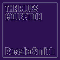 The Blues Collection — Bessie Smith