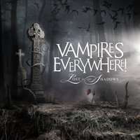 Lost In The Shadows - Single — Vampires Everywhere!