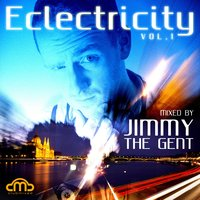 "Eclectricity, Vol. 1 — Jimmy ""The Gent"""