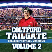 Tailgate: College Football Versions Volume 2 — Colt Ford