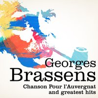 Georges Brassens : Chanson pour l'auvergnat and Greatest Hits — Georges Brassens