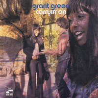 Carryin' On — Grant Green