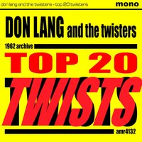 Top Twenty Twists — Don Lang and The Twisters