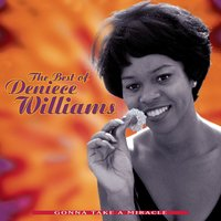 The Best Of Deniece Williams: Gonna Take A Miracle — Deniece Williams