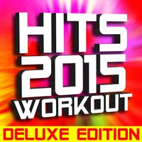 Hits 2015 Workout — Ultimate Workout Factory