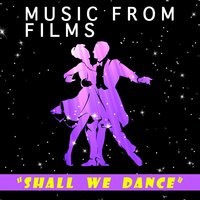 Shall We Dance: Music from Films — сборник