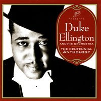The Centennial Anthology — Duke Ellington Orchestra