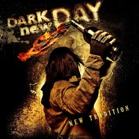 New Tradition — Dark new Day