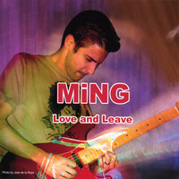 Love and Leave — Ming
