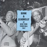 At New York Town Hall 1947 — Bunk & Leadbelly