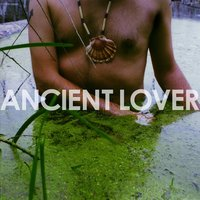 Ancient Lover — Tigercity