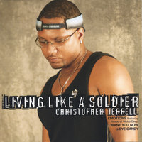LIVING LIKE A SOLDIER — Christopher Terrell