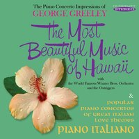 The Most Beautiful Music of Hawaii / Piano Italiano — Warner Bros. Orchestra, George Greeley