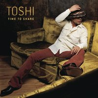 Time To Share — Toshi