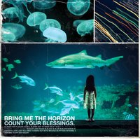 Count Your Blessings — Bring Me The Horizon