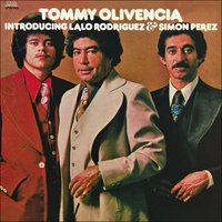 Introducing Lalo Rodriguez/Simon Perez — Tommy Olivencia