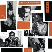 The Jazz Messengers — Art Blakey, Art Blakey & The Jazz Messengers, Art Blakey And The Jazz Messengers