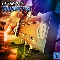 Country Feel, Vol. 2 — Lefty Frizzell